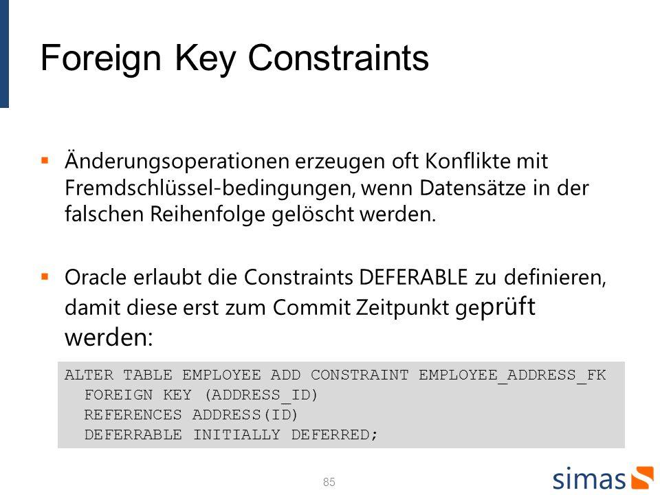 Foreign Key Constraints Änderungsoperationen erzeugen oft Konflikte mit Fremdschlüssel-bedingungen, wenn Datensätze in der falschen Reihenfolge gelöscht werden.