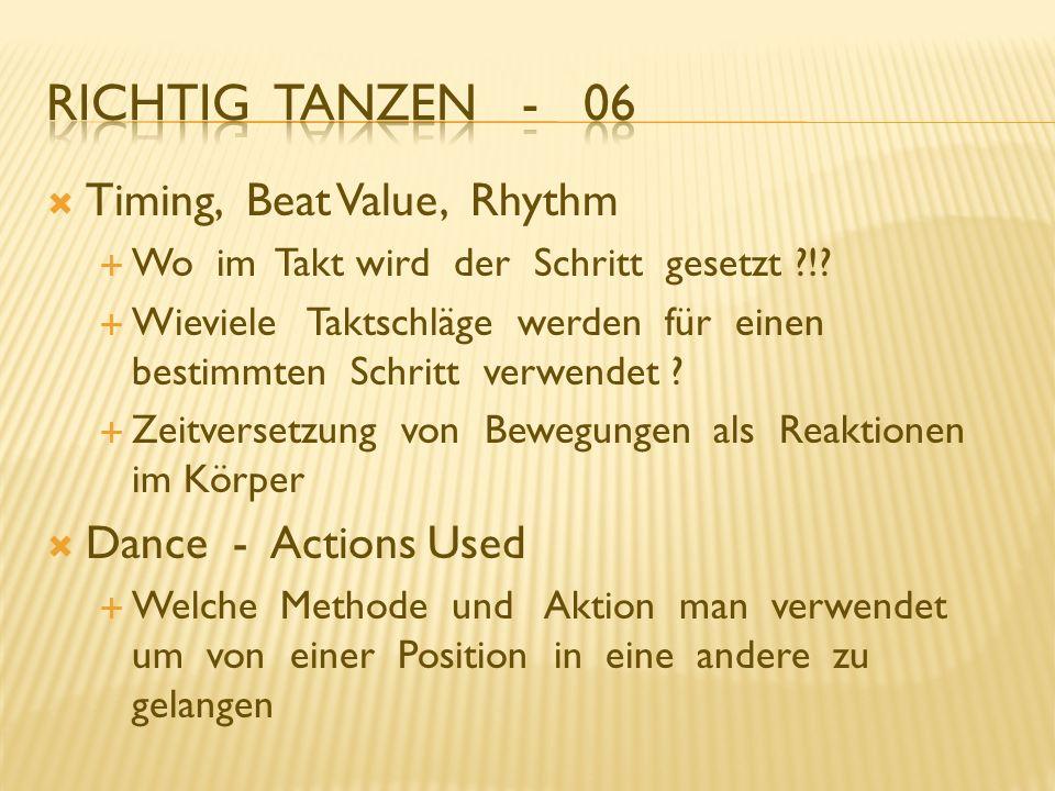 Timing, Beat Value, Rhythm Wo im Takt wird der Schritt gesetzt ?!? Wieviele Taktschläge werden für einen bestimmten Schritt verwendet ? Zeitversetzung