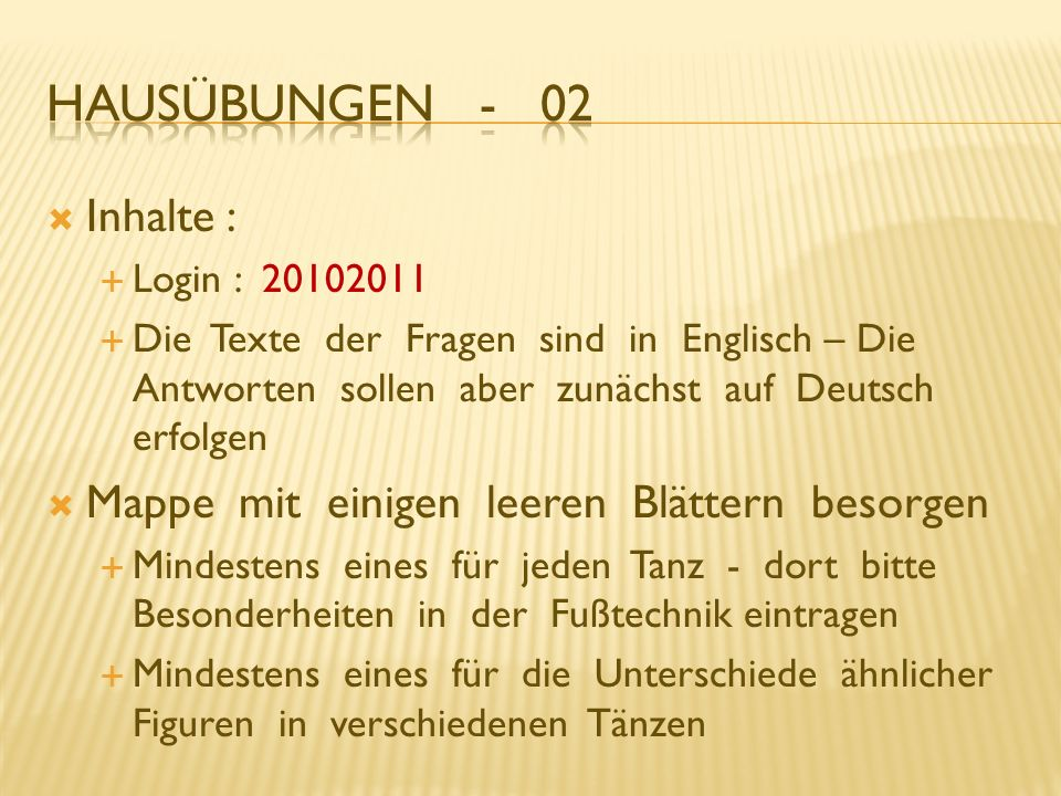 Inhalte : Login : 20102011 Die Texte der Fragen sind in Englisch – Die Antworten sollen aber zunächst auf Deutsch erfolgen Mappe mit einigen leeren Bl