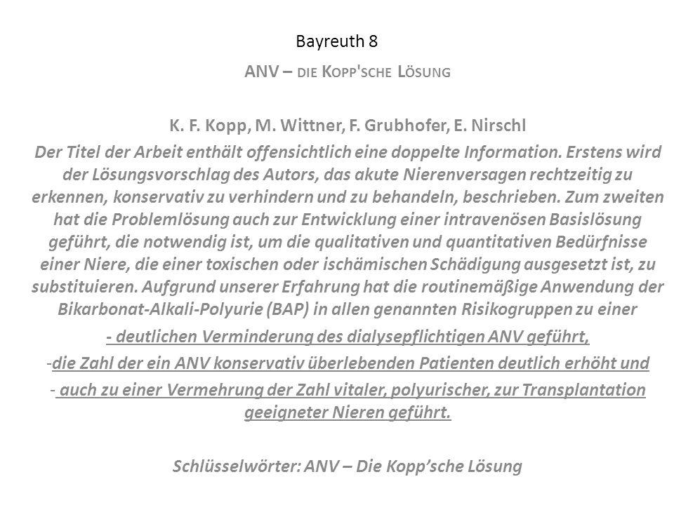 Bayreuth 8 ANV – DIE K OPP ' SCHE L ÖSUNG K. F. Kopp, M. Wittner, F. Grubhofer, E. Nirschl Der Titel der Arbeit enthält offensichtlich eine doppelte I