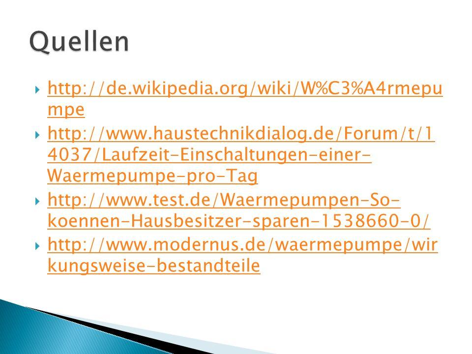 http://de.wikipedia.org/wiki/W%C3%A4rmepu mpe http://de.wikipedia.org/wiki/W%C3%A4rmepu mpe http://www.haustechnikdialog.de/Forum/t/1 4037/Laufzeit-Ei