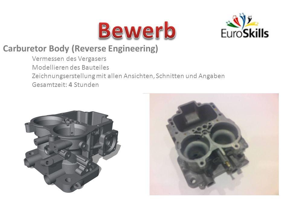Carburetor Body (Reverse Engineering) Vermessen des Vergasers Modellieren des Bauteiles Zeichnungserstellung mit allen Ansichten, Schnitten und Angaben Gesamtzeit: 4 Stunden