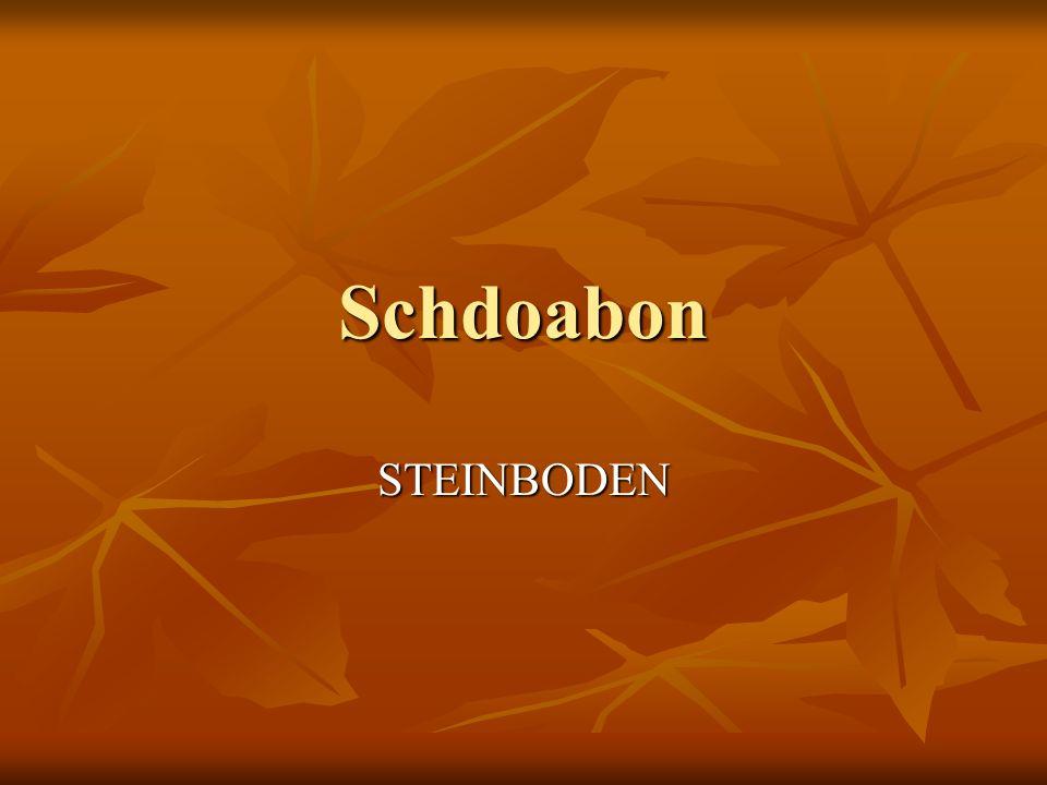 Schdoabon STEINBODEN