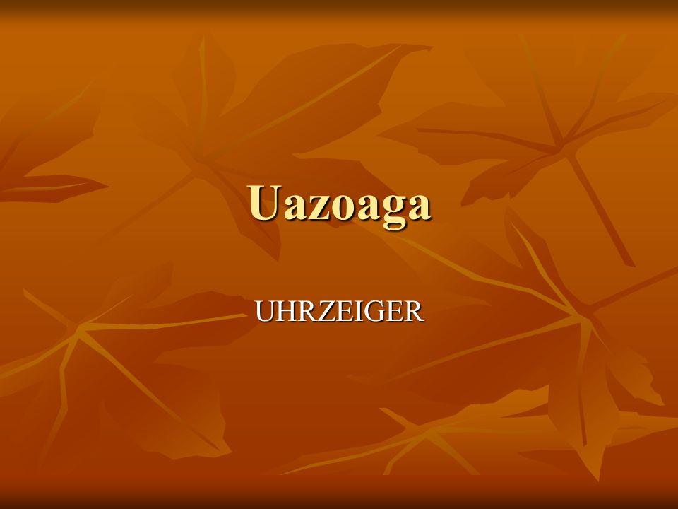 Uazoaga UHRZEIGER