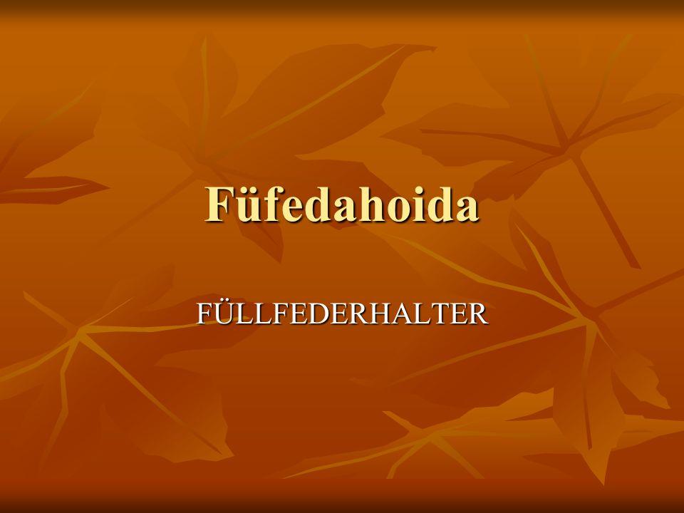 Füfedahoida FÜLLFEDERHALTER
