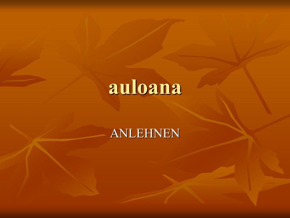 auloana ANLEHNEN