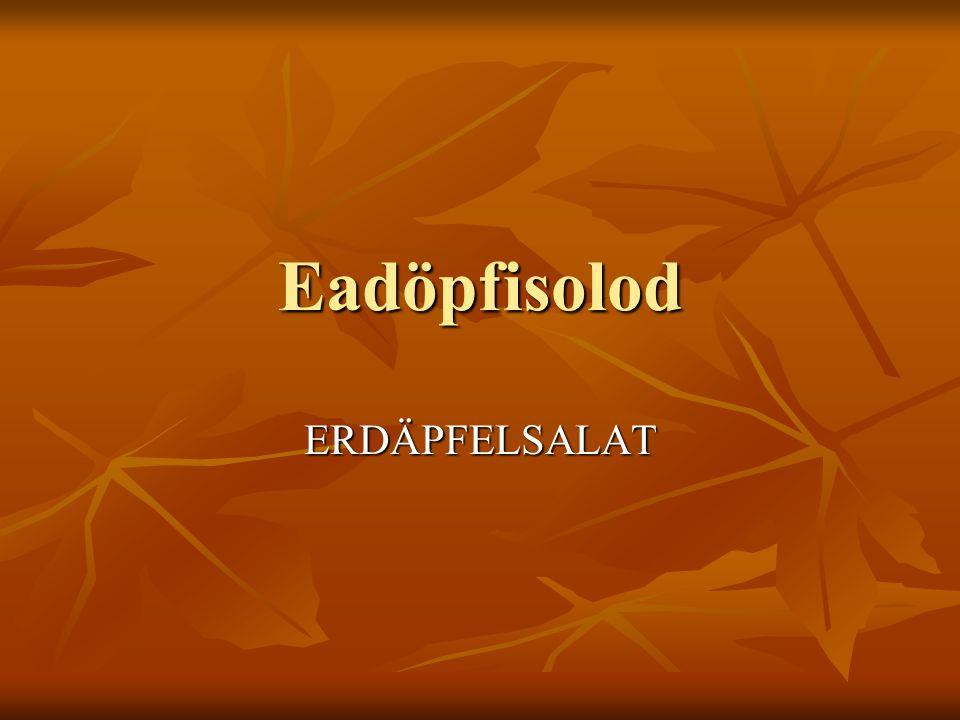 Eadöpfisolod ERDÄPFELSALAT