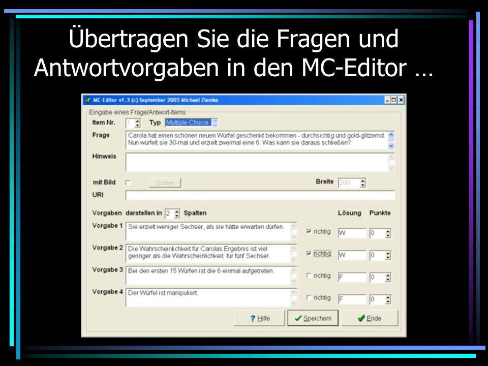 Übertragen Sie die Fragen und Antwortvorgaben in den MC-Editor …