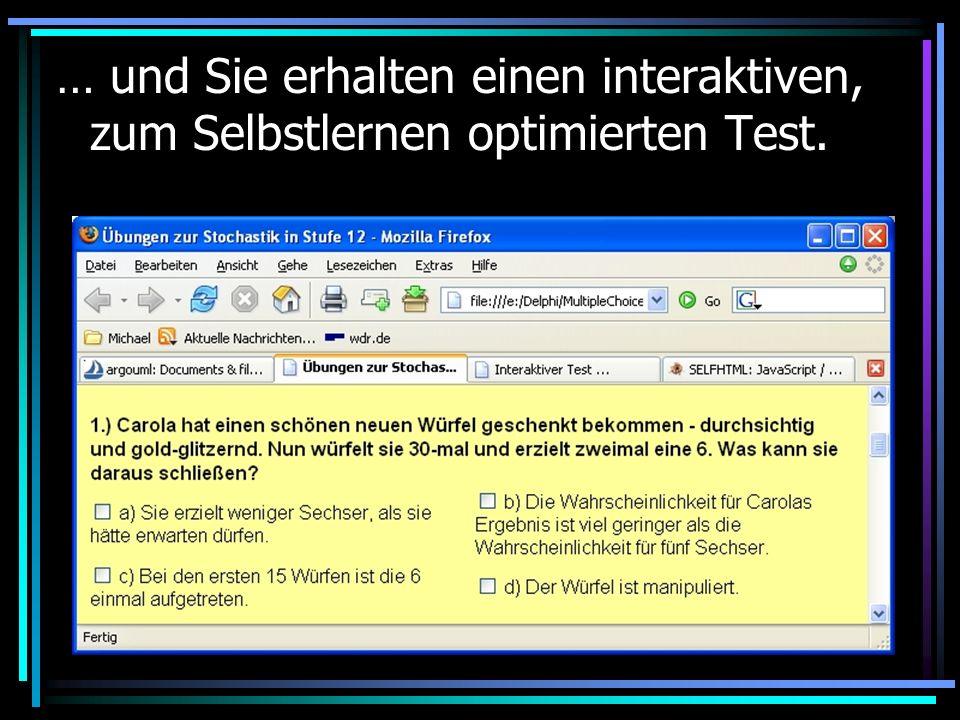 … und Sie erhalten einen interaktiven, zum Selbstlernen optimierten Test.