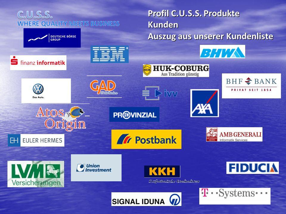 Profil C.U.S.S. Produkte Kunden Auszug aus unserer Kundenliste