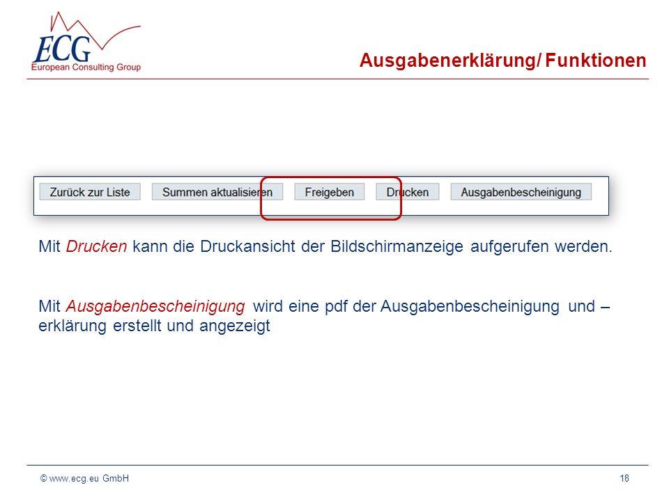 Ausgabenerklärung/ Funktionen Mit Drucken kann die Druckansicht der Bildschirmanzeige aufgerufen werden. Mit Ausgabenbescheinigung wird eine pdf der A