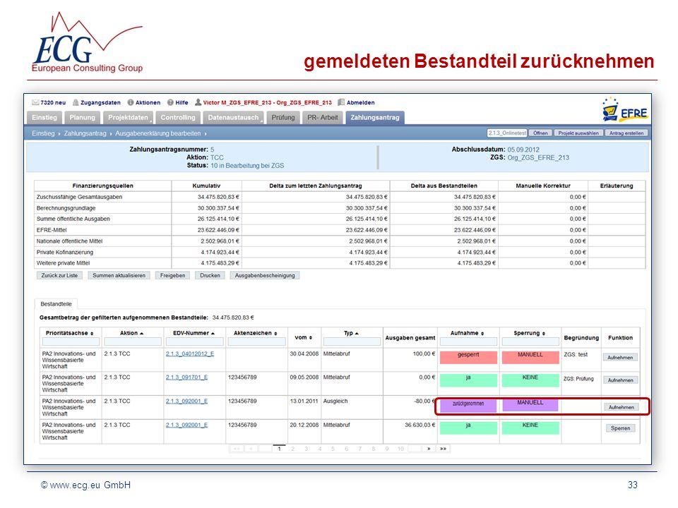 gemeldeten Bestandteil zurücknehmen 33© www.ecg.eu GmbH