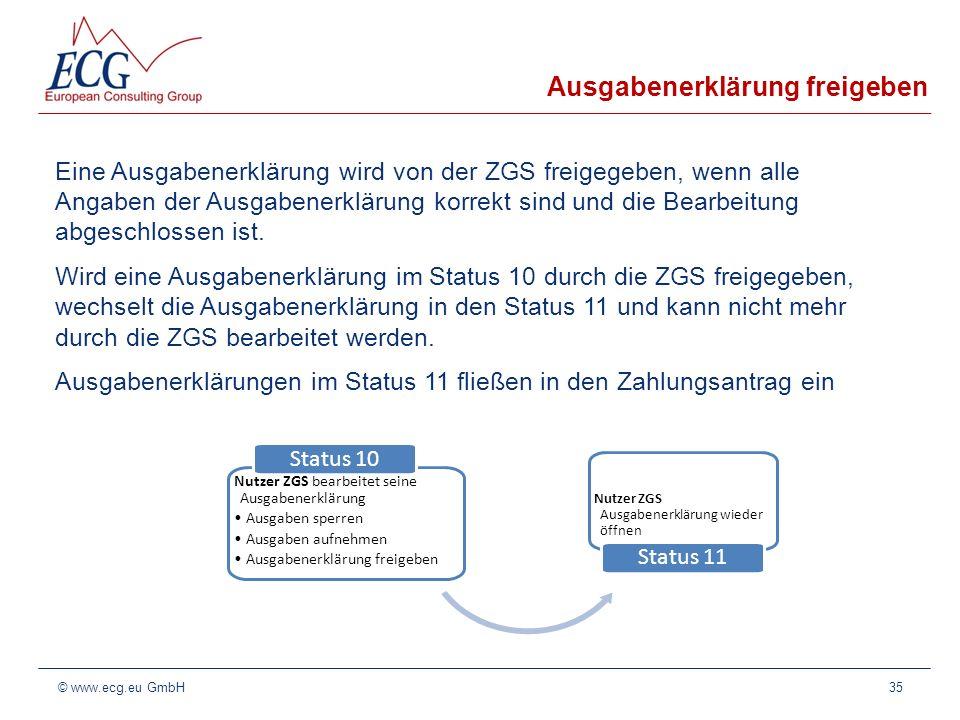 Ausgabenerklärung freigeben Eine Ausgabenerklärung wird von der ZGS freigegeben, wenn alle Angaben der Ausgabenerklärung korrekt sind und die Bearbeit