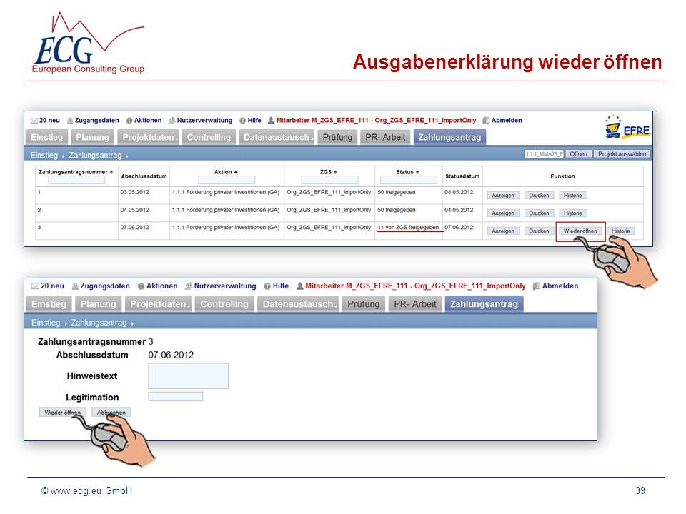 Ausgabenerklärung wieder öffnen 39© www.ecg.eu GmbH