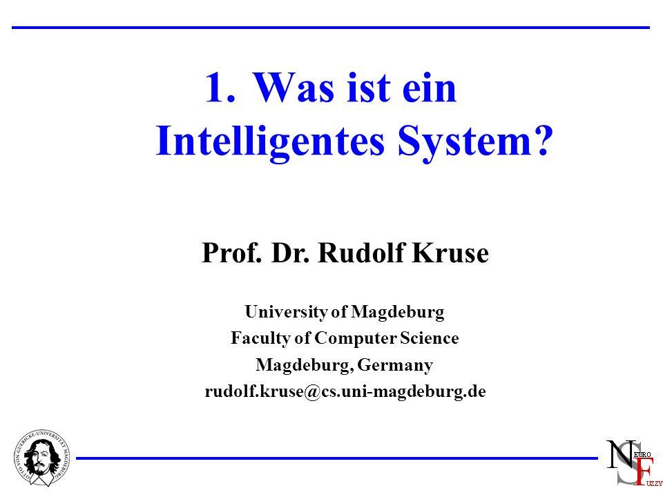 2 Intelligente Systeme Was ist ein intelligentes System.