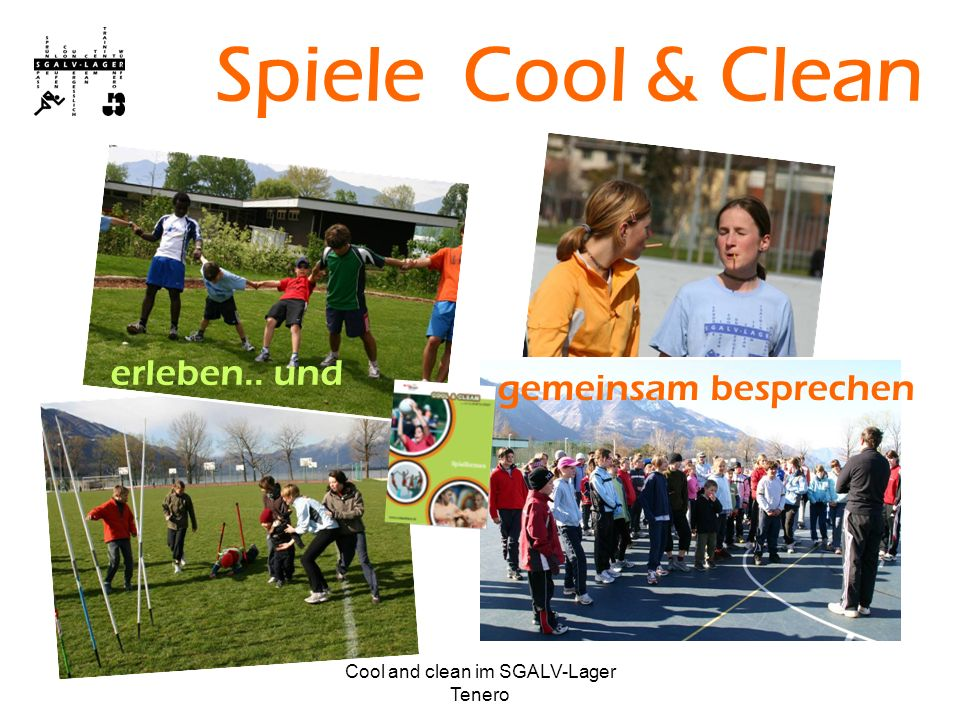 Cool and clean im SGALV-Lager Tenero …gemeinsam