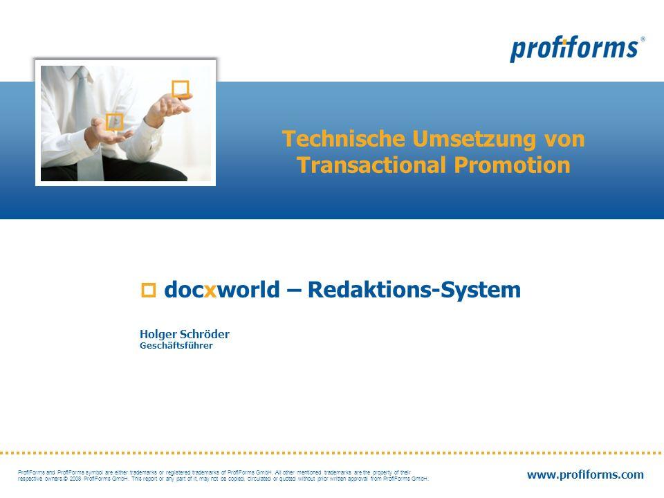 22 | We deliver your business information docxworld – Redaktions-System … Layoutbereiche mit logischen Regeln und WhiteSpace-Management