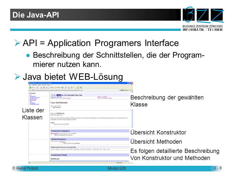 © René ProbstModul 226II - 17 Merkblätter O3 :Klassendiagramm O4 :Sequenzdiagramm J1 :Java-Programmstruktur J2 :Instanzierung