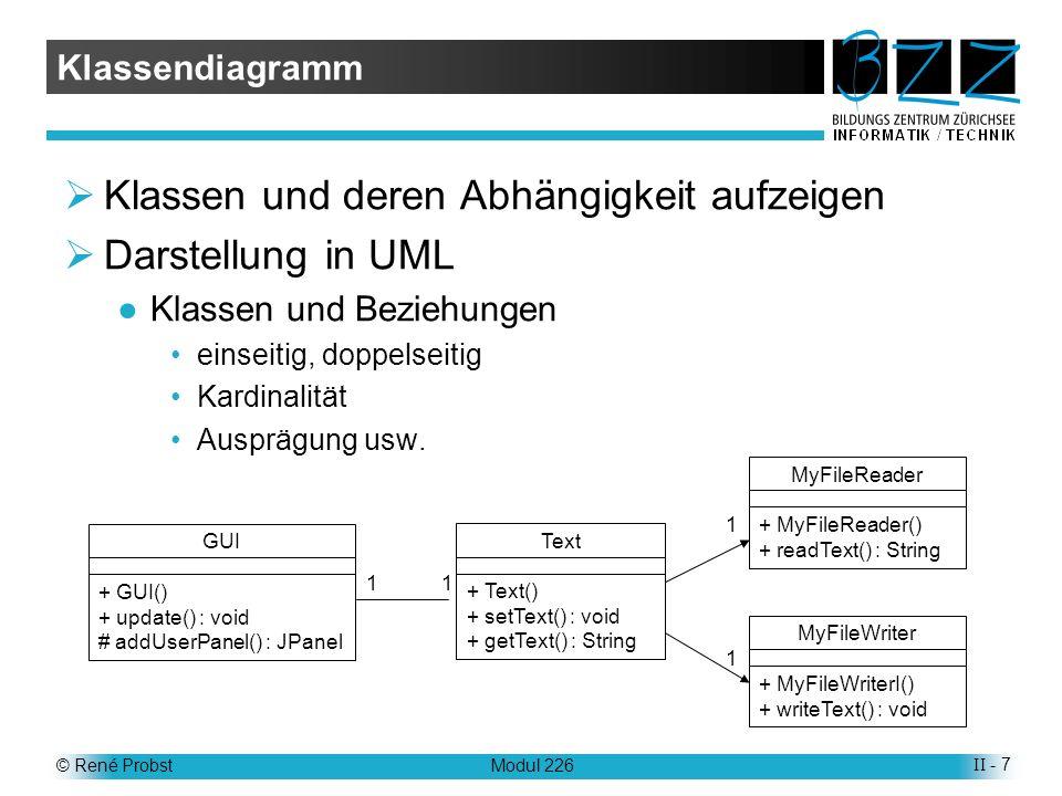 © René ProbstModul 226II - 8 Der Ablauf OO-Sprachen sind grundlegend imperative Sprachen Das Programm besteht aus einer Folge von Anweisungen Beteiligte Objekte Kellner bitte.