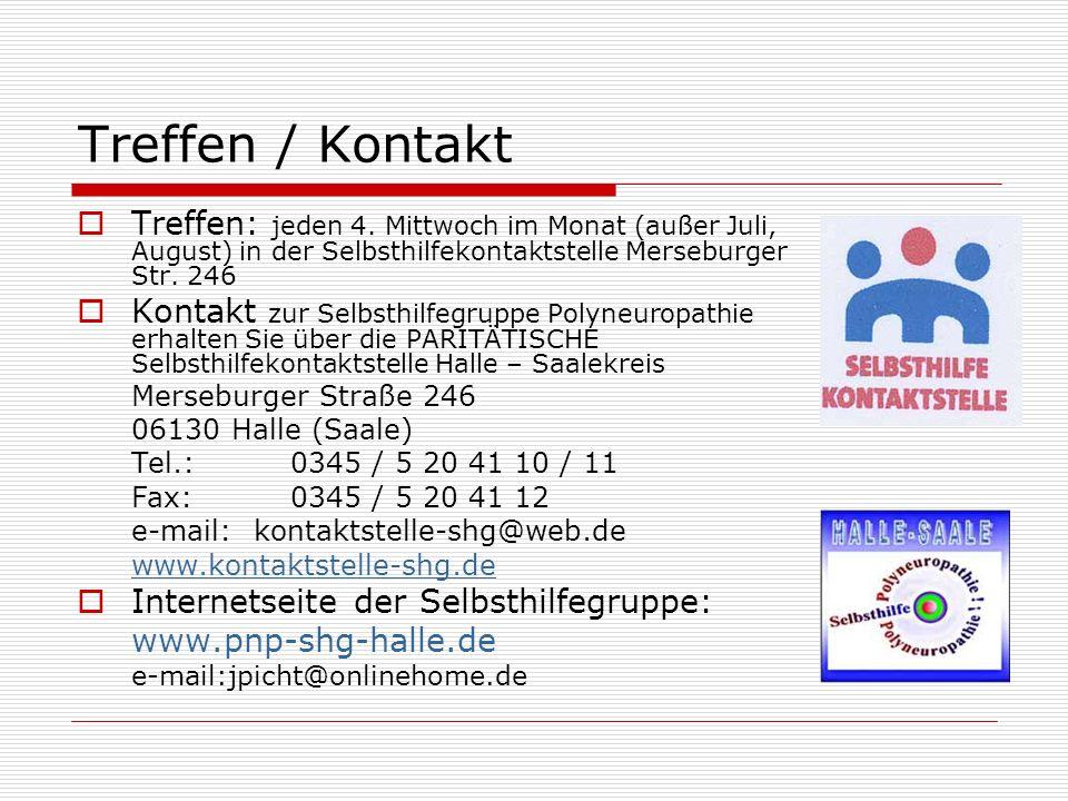 Treffen / Kontakt Treffen: jeden 4. Mittwoch im Monat (außer Juli, August) in der Selbsthilfekontaktstelle Merseburger Str. 246 Kontakt zur Selbsthilf