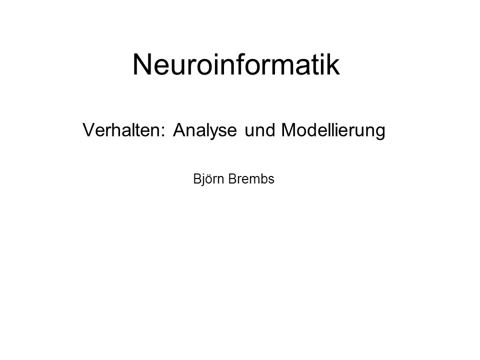 Computational Neuroscience Daten- analyse Modell Experiment
