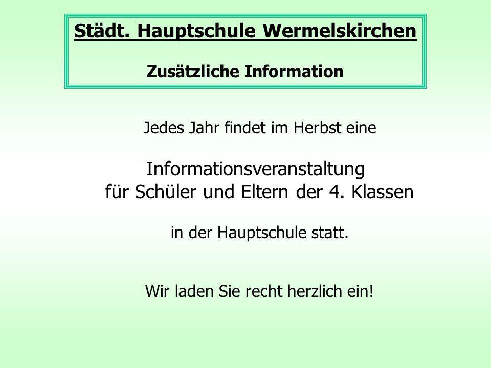 Jedes Jahr findet im Herbst eine Informationsveranstaltung für Schüler und Eltern der 4.