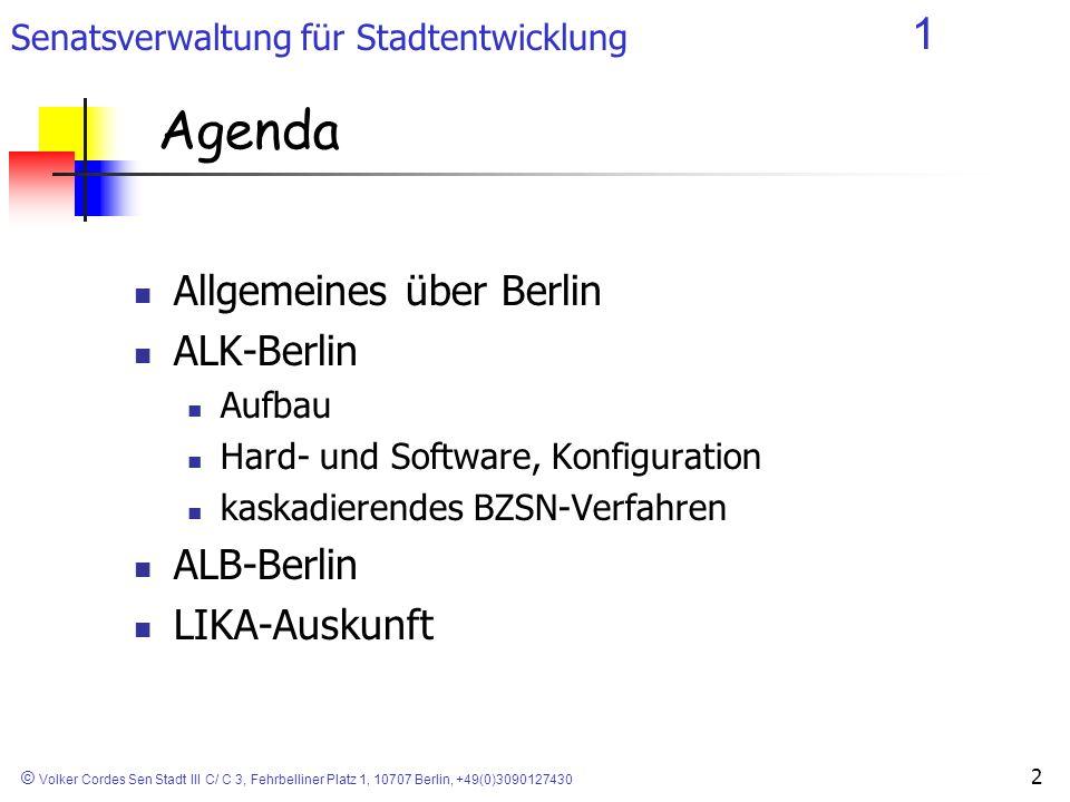Senatsverwaltung für Stadtentwicklung 1 © Volker Cordes Sen Stadt III C/ C 3, Fehrbelliner Platz 1, 10707 Berlin, +49(0)3090127430 Entwicklung