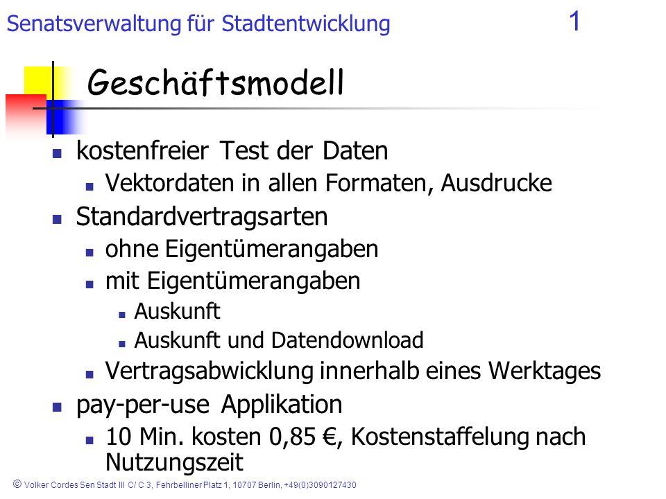 Senatsverwaltung für Stadtentwicklung 1 © Volker Cordes Sen Stadt III C/ C 3, Fehrbelliner Platz 1, 10707 Berlin, +49(0)3090127430 Geschäftsmodell kos