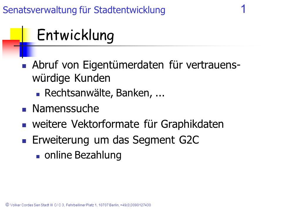 Senatsverwaltung für Stadtentwicklung 1 © Volker Cordes Sen Stadt III C/ C 3, Fehrbelliner Platz 1, 10707 Berlin, +49(0)3090127430 Entwicklung Abruf v