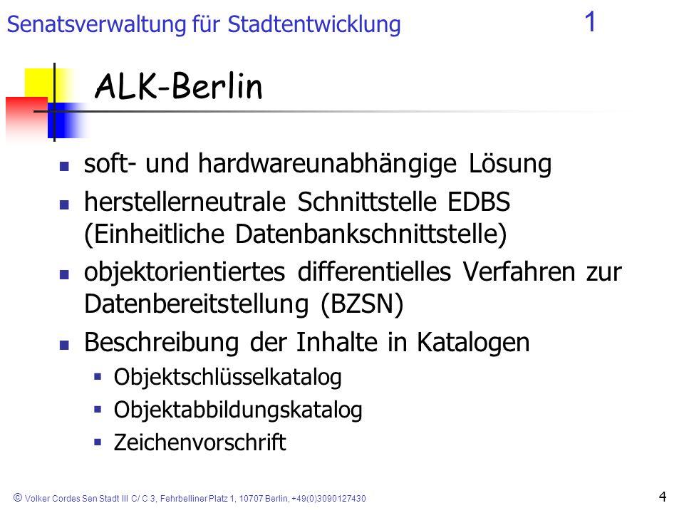 Senatsverwaltung für Stadtentwicklung 1 © Volker Cordes Sen Stadt III C/ C 3, Fehrbelliner Platz 1, 10707 Berlin, +49(0)3090127430 5 ALK-Berlin Daten sind in logischen Folien fachlich geordnet jeder Anwender ist für seine Daten verantwortlich objektstrukturiertes Datenmodell für Liegenschafts- und Anwenderdaten redundanzfreie Geometrie (Definition) Objekte verfügen über Verknüpfungsmerkmale (Objektnamen) Verknüpfung von Graphik- und ALPHA-Daten auf der fachtechnischen Ebene Trennung von Graphik- und ALPHA-Daten