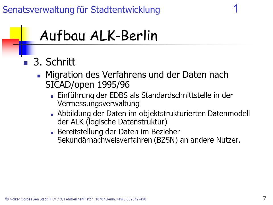 Senatsverwaltung für Stadtentwicklung 1 © Volker Cordes Sen Stadt III C/ C 3, Fehrbelliner Platz 1, 10707 Berlin, +49(0)3090127430 7 3. Schritt Migrat