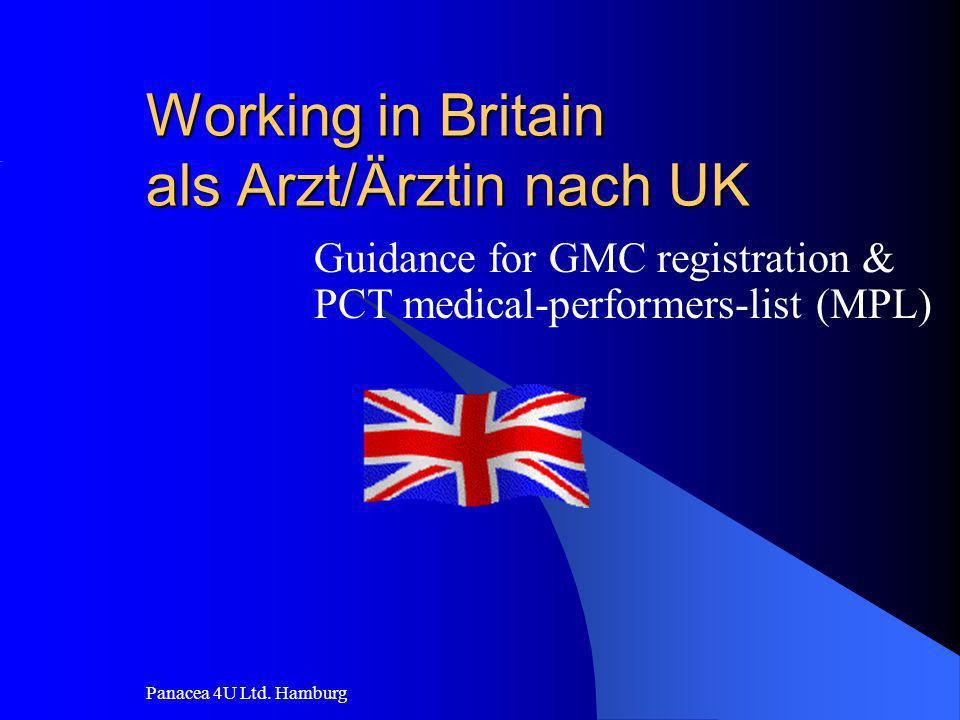 Panacea 4U Ltd. Hamburg Working in Britain als Arzt/Ärztin nach UK Guidance for GMC registration & PCT medical-performers-list (MPL)