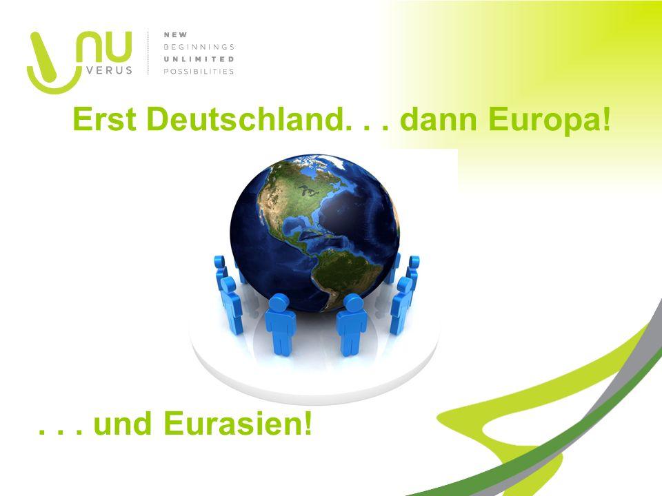 Erst Deutschland... dann Europa!... und Eurasien!