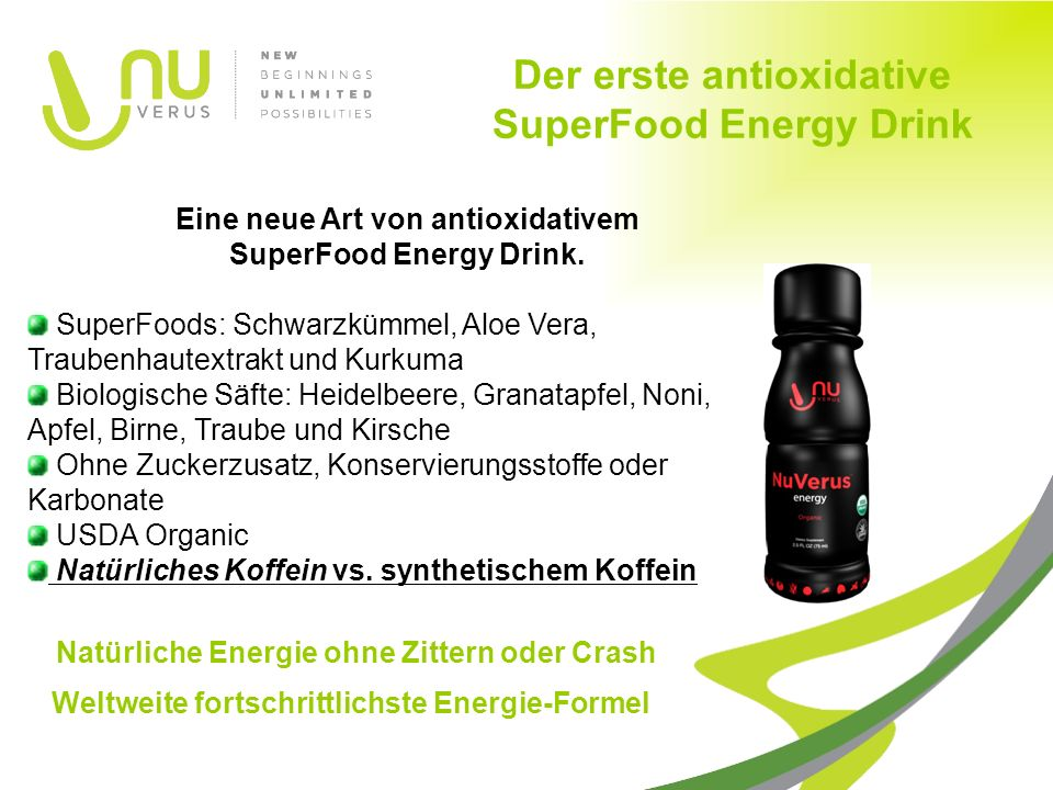 Der erste antioxidative SuperFood Energy Drink Eine neue Art von antioxidativem SuperFood Energy Drink.