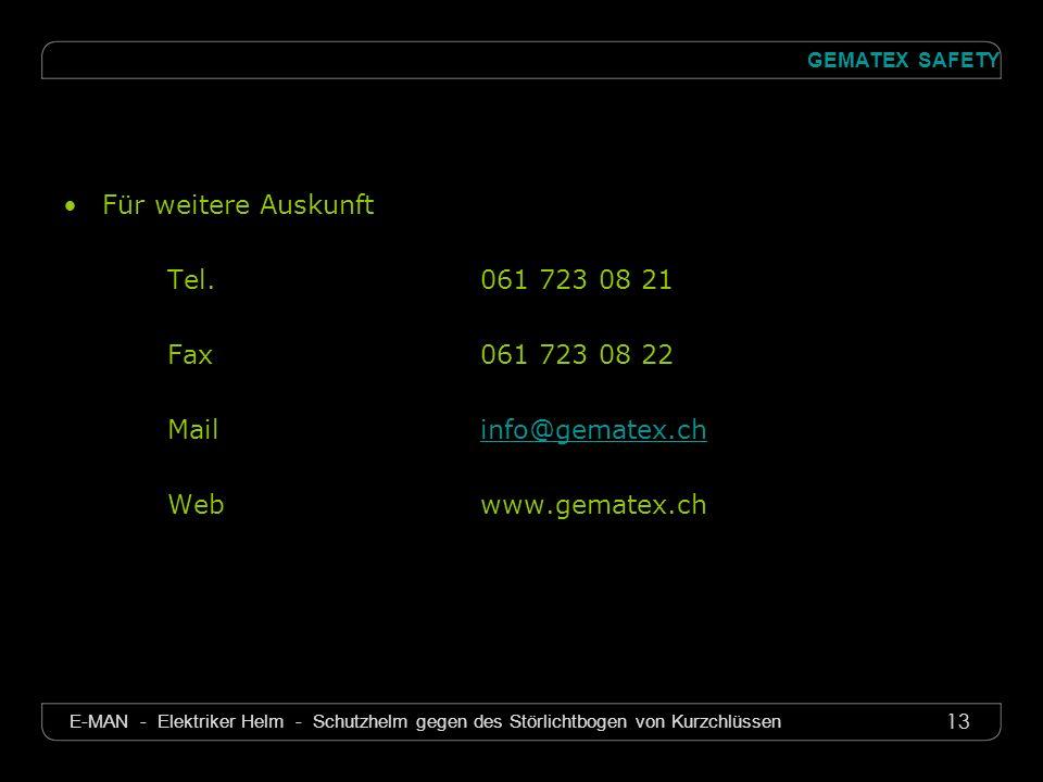 13 GEMATEX SAFETY E-MAN - Elektriker Helm - Schutzhelm gegen des Störlichtbogen von Kurzchlüssen Für weitere Auskunft Tel.061 723 08 21 Fax061 723 08