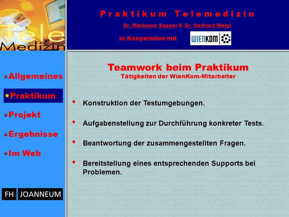 Allgemeines Projekt Ergebnisse Im Web P r a k t i k u m T e l e m e d i z i n Dr.