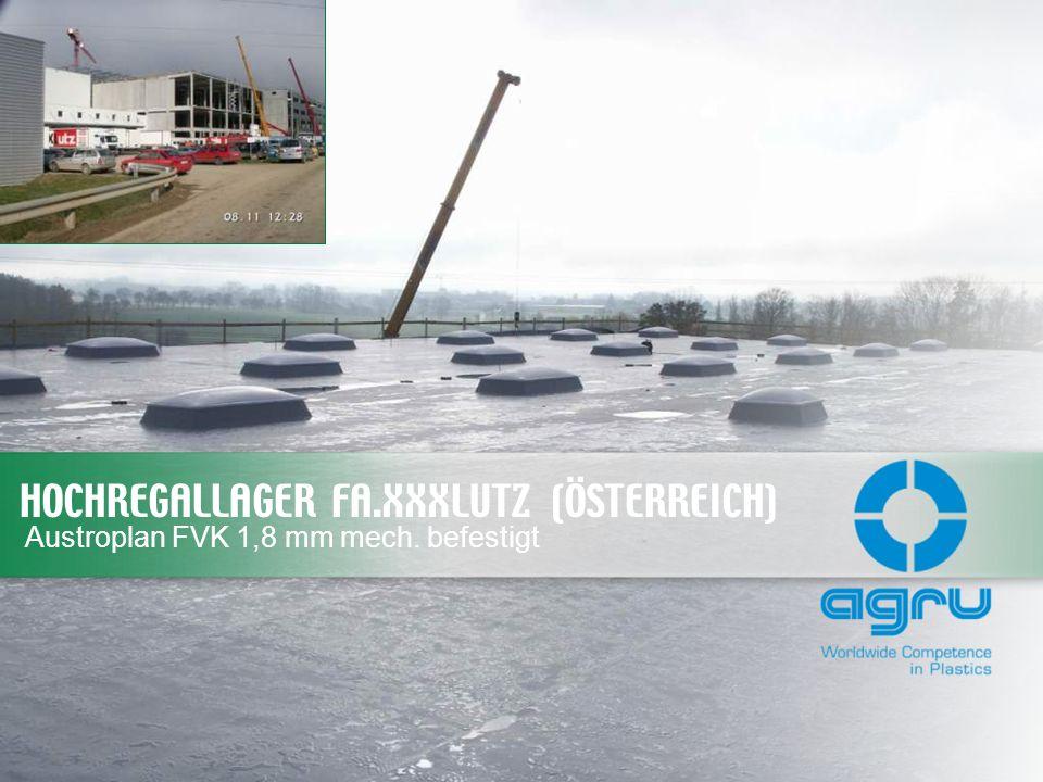 HOCHREGALLAGER FA.XXXLUTZ (ÖSTERREICH) Austroplan FVK 1,8 mm mech. befestigt