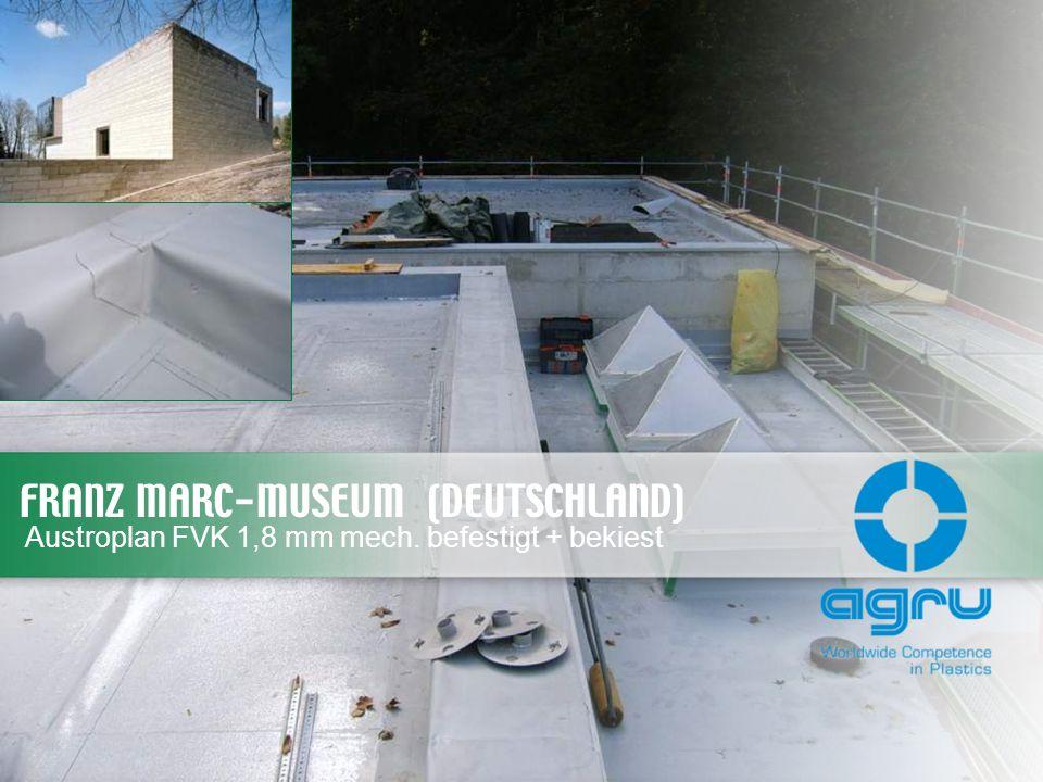 FRANZ MARC-MUSEUM (DEUTSCHLAND) Austroplan FVK 1,8 mm mech. befestigt + bekiest