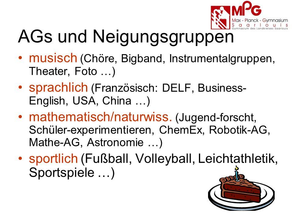 AGs und Neigungsgruppen musisch (Chöre, Bigband, Instrumentalgruppen, Theater, Foto …) sprachlich (Französisch: DELF, Business- English, USA, China …) mathematisch/naturwiss.