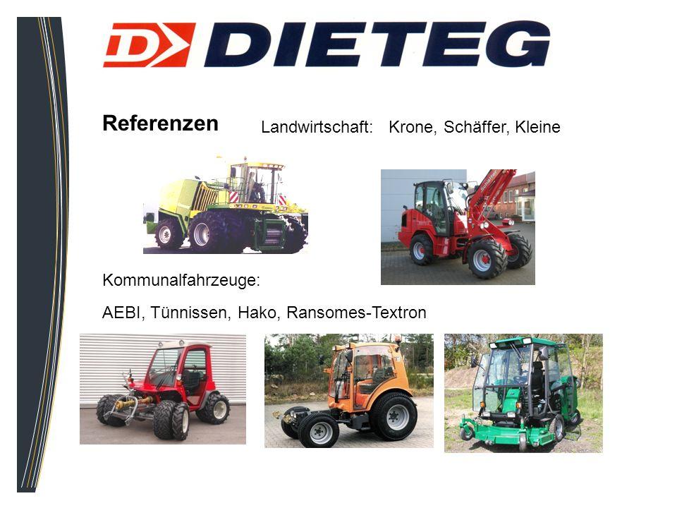 Referenzen Landwirtschaft: Krone, Schäffer, Kleine Kommunalfahrzeuge: AEBI, Tünnissen, Hako, Ransomes-Textron