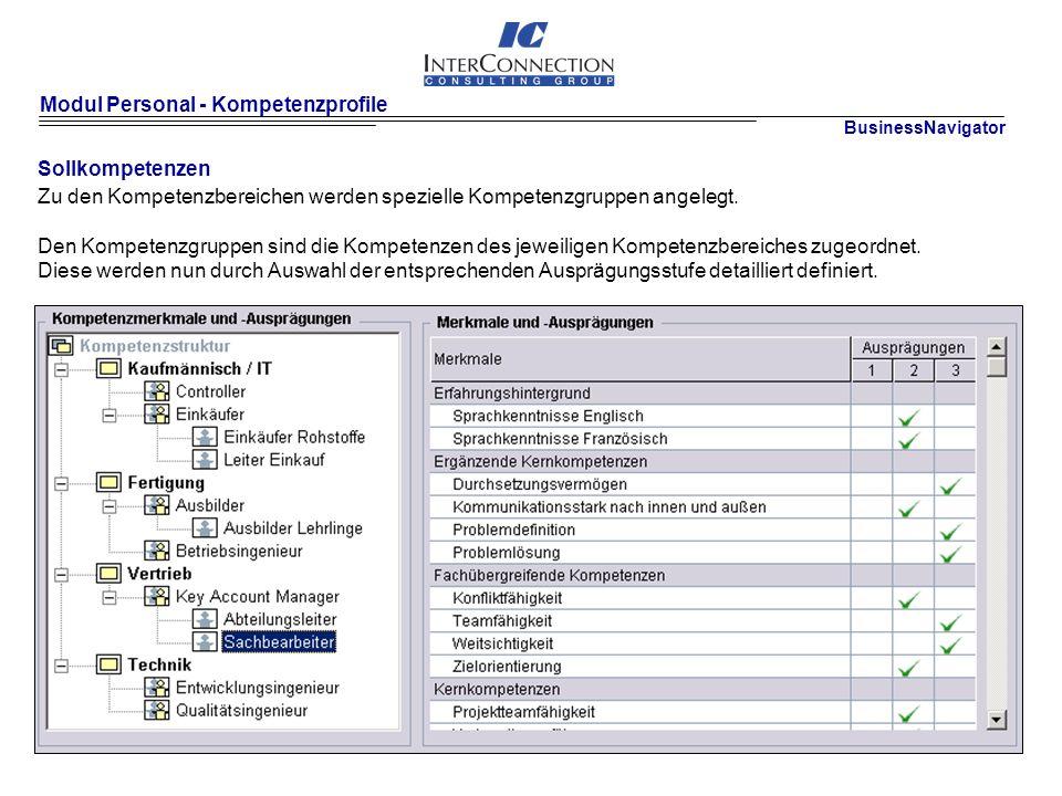 Modul Personal - Kompetenzprofile Sollkompetenzen Zu den Kompetenzbereichen werden spezielle Kompetenzgruppen angelegt.