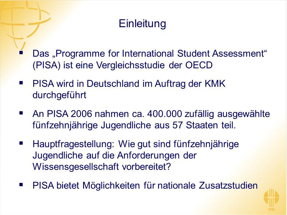 Einleitung Das Programme for International Student Assessment (PISA) ist eine Vergleichsstudie der OECD PISA wird in Deutschland im Auftrag der KMK du