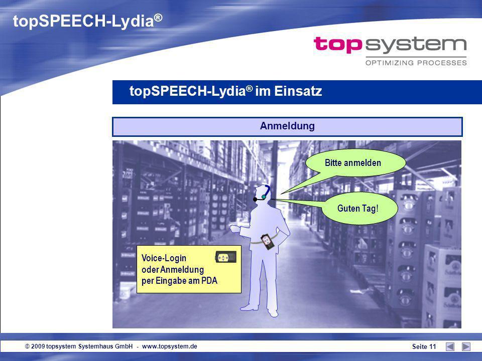 © 2009 topsystem Systemhaus GmbH - www.topsystem.de Seite 10 Obligatorische Vorbereitungen (allgemein) Jeder Mitarbeiter erhält ein Headset (Kombinati