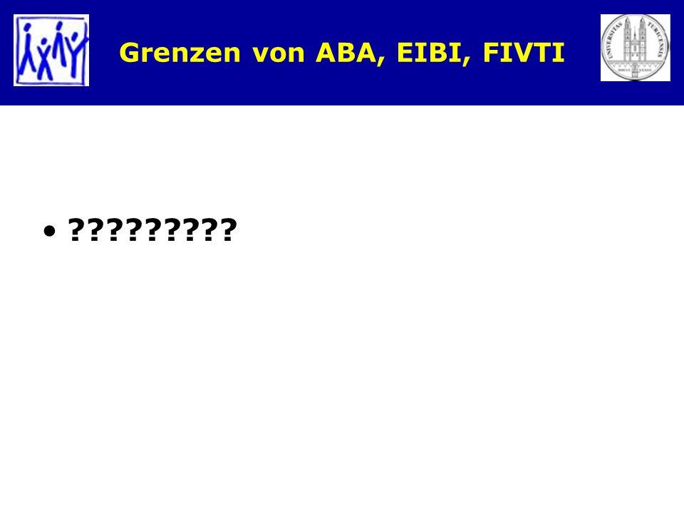 Grenzen von ABA, EIBI, FIVTI ?????????