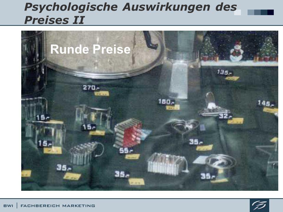 Psychologische Auswirkungen des Preises II Runde Preise