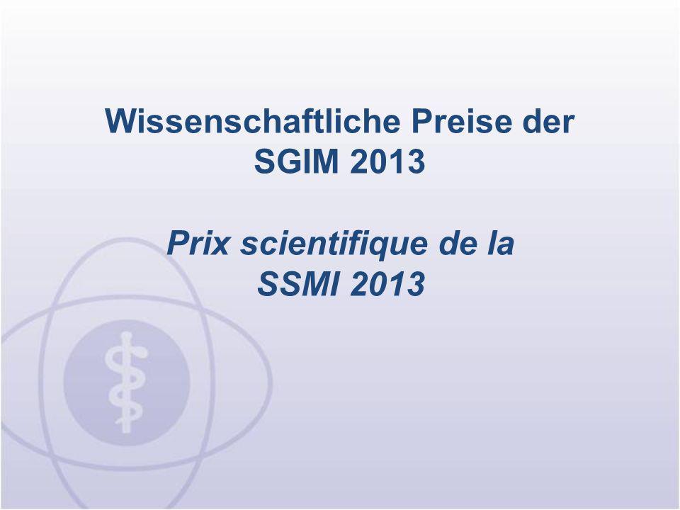 Novartis-Preis (SGIM) für die 3 besten Poster Prix Novartis (SSMI) pour les 3 meilleures posters Diese Preise werden von Novartis Pharma Schweiz AG gestiftet.
