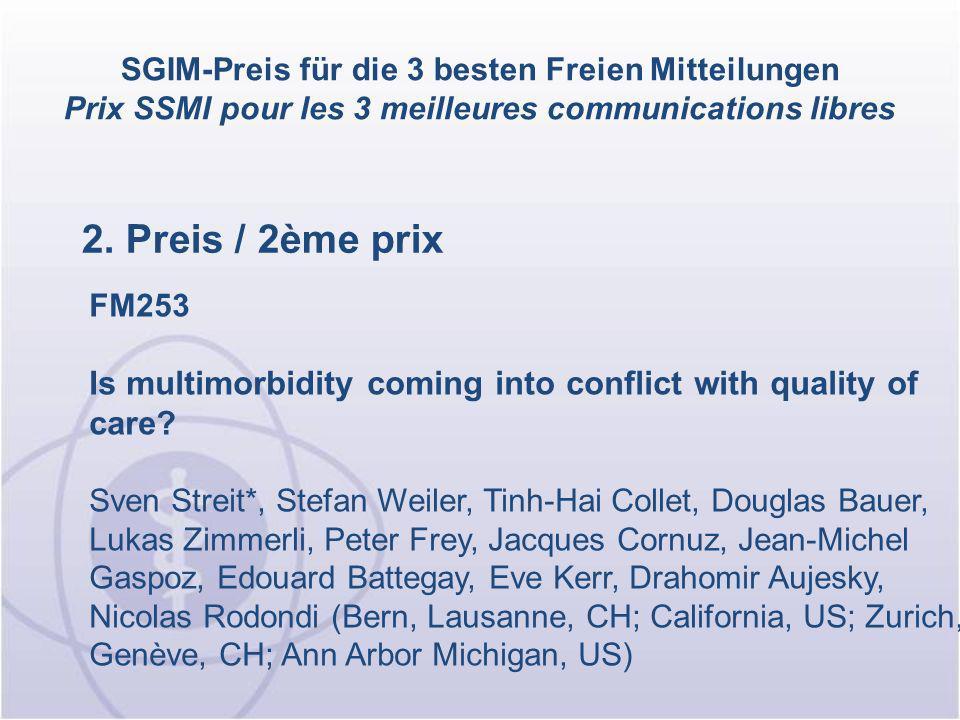 2. Preis / 2ème prix SGIM-Preis für die 3 besten Freien Mitteilungen Prix SSMI pour les 3 meilleures communications libres FM253 Is multimorbidity com