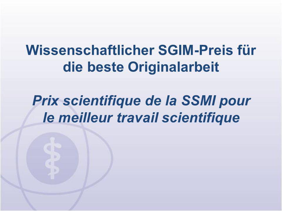 Preis der Schweizerischen Gesellschaft für Allgemeine Innere Medizin Prix de la Société Suisse de Médecine Interne Générale Reto Auer, Douglas C.