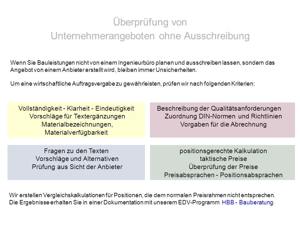 Überprüfung von Unternehmerangeboten ohne Ausschreibung Vollständigkeit - Klarheit - Eindeutigkeit Vorschläge für Textergänzungen Materialbezeichnunge