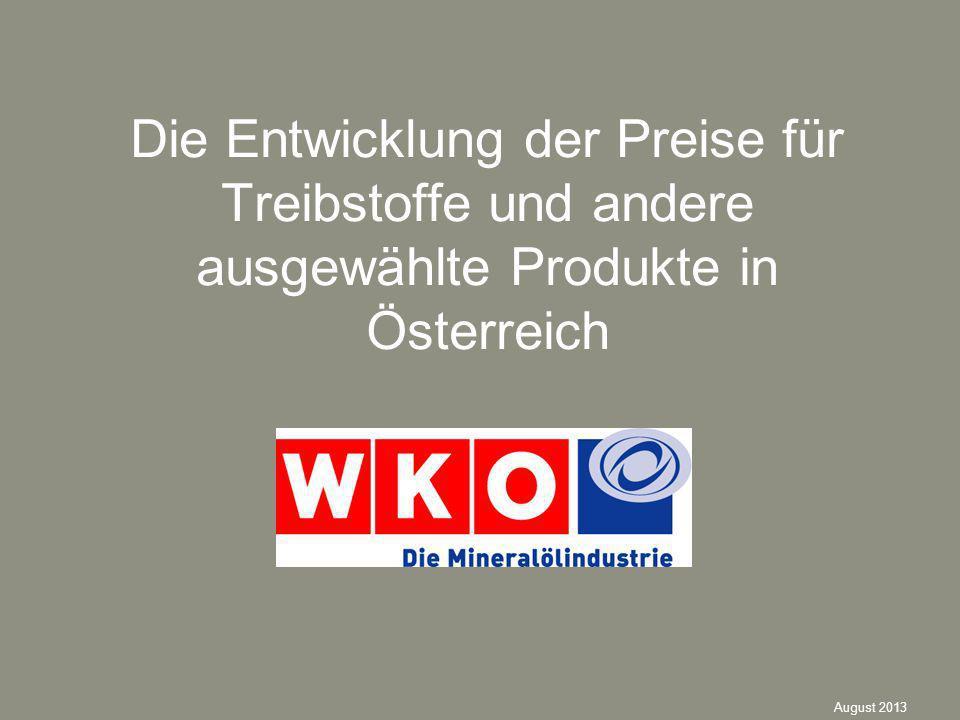 Die Entwicklung der Preise für Treibstoffe und andere ausgewählte Produkte in Österreich August 2013